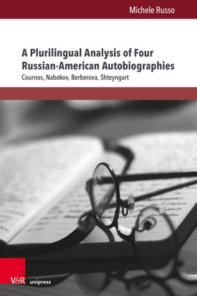 A Plurilingual Analysis of Four Russian-American Autobiographies