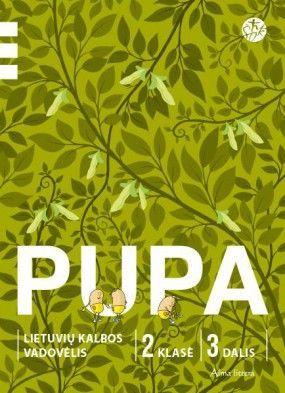 PUPA. Lietuvių kalbos vadovėlis II klasei. III dalis (Atnaujintas leidimas)