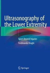 Ultrasonography of the Lower Extremity