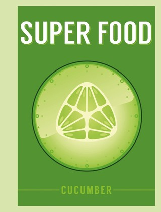 Super Food: Cucumber