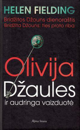 Olivija Džaules ir audringa vaizduotė
