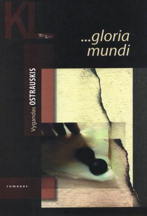 … gloria mundi