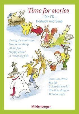 Time for stories - Die CD - Lieder und Texte zu den Heften 1 - 10