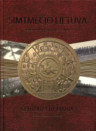 Šimtmečio Lietuva: visuomenė, ekonomika, kultūra