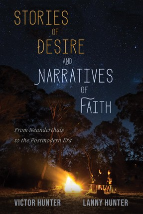 Stories of Desire and Narratives of Faith