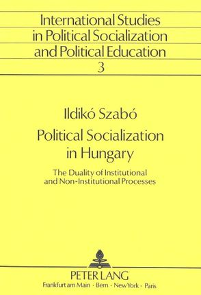 Political Socialization in Hungary