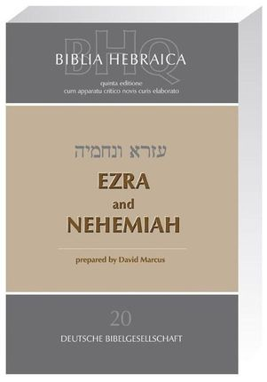 Biblia Hebraica Quinta (BHQ). Gesamtwerk zur Fortsetzung / Ezra and Nehemia