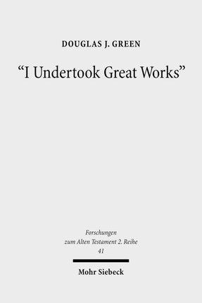 """I Undertook Great Works"""
