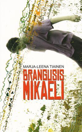 Brangusis Mikaeli