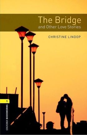 Level 1: The Bridge and Other Love Stories