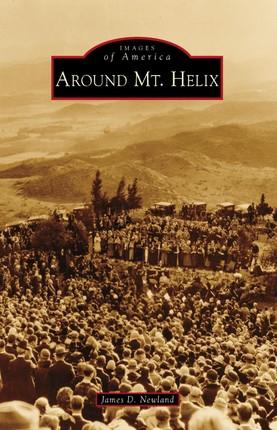 Around Mt. Helix