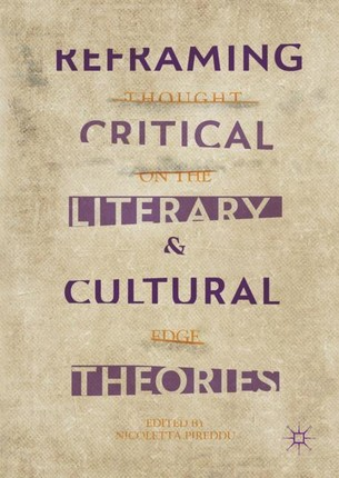 Reframing Critical, Literary, and Cultural Theories