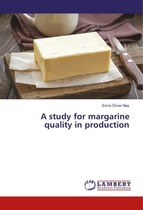 A study for margarine quality in production
