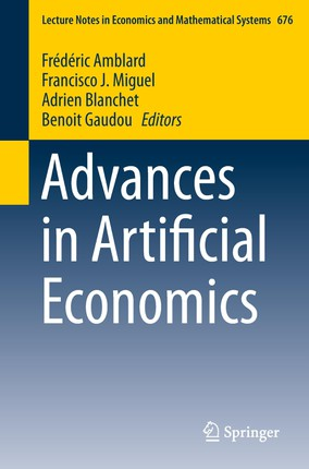 Advances in Artificial Economics