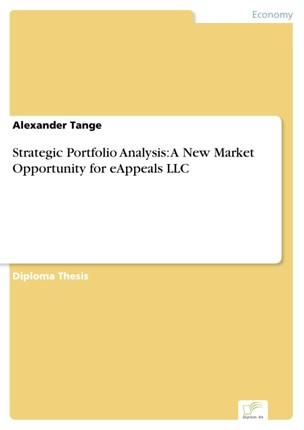 Strategic Portfolio Analysis: A New Market Opportunity for eAppeals LLC