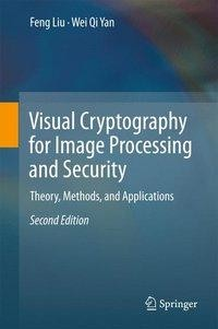 Visual Cryptography for Image Processing and Security