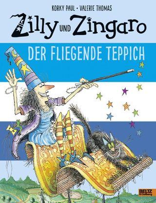 Zilly und Zingaro. Der Fliegende Teppich