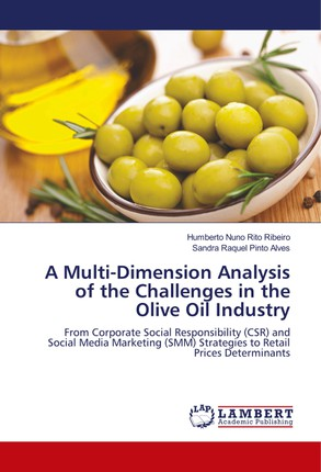 A Multi-Dimension Analysis of the Challenges in the Olive Oil Industry