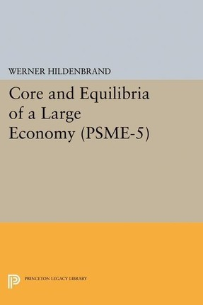 Core and Equilibria of a Large Economy. (PSME-5)