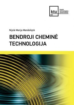Bendroji cheminė technologija