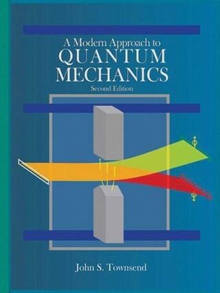 A Modern Approach to Quantum Mechanics, second edition