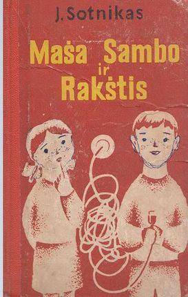 Maša Sambo ir Rakštis