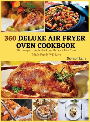 360 DELUXE AIR FRYER  OVEN COOKBOOK
