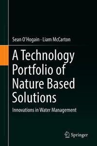 A Technology Portfolio of Nature Based Solutions