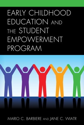 Early Childhood Education and the Student Empowerment Program
