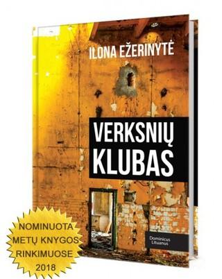 VERKSNIŲ KLUBAS: 2018 m. Lietuvos Metų knyga paaugliams