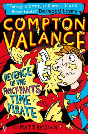 Compton Valance - Revenge of the Fancy-Pants Time Pirate