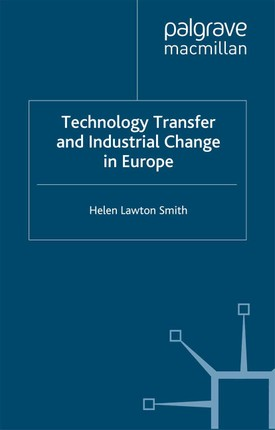 Technology Transfer and Industrial Change in Europe