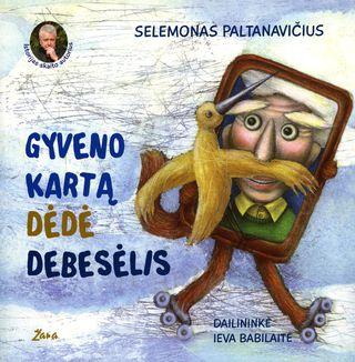 Gyveno kartą Dėdė Debesėlis (su CD)