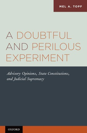A Doubtful and Perilous Experiment