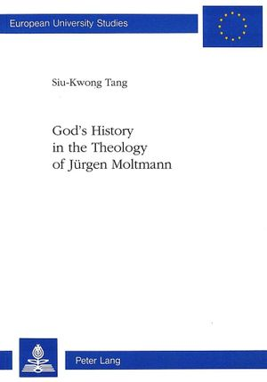 God's History in the Theology of Jürgen Moltmann