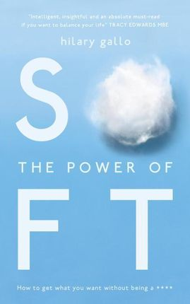 The Power of Soft
