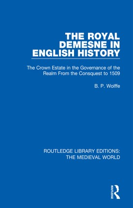 The Royal Demesne in English History