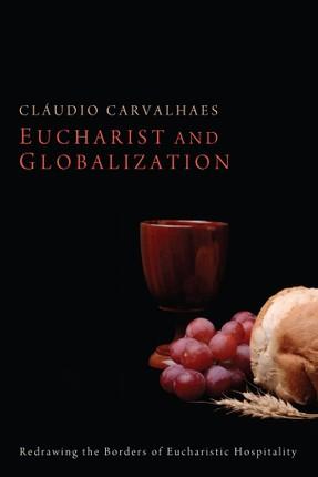 Eucharist and Globalization