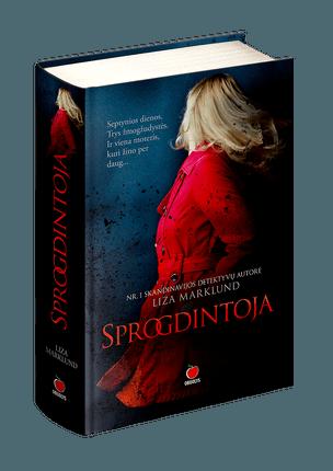 SPROGDINTOJA: dinamiškas siužetas ir iki paskutinės akimirkos išlaikoma įtampa – naujas populiariausios Skandinavijos detektyvų autorės romanas