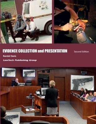 Evidence Collection and Presentation - 2nd Edition