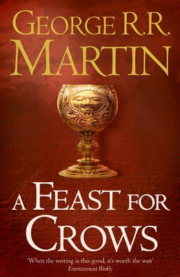 A Feast for Crows. 4. Song of Ice and Fire