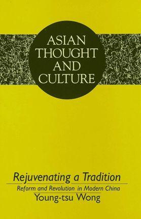 Rejuvenating a Tradition
