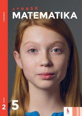 MATEMATIKA. Vadovėlis V klasei. Antroji knyga (ATRASK)
