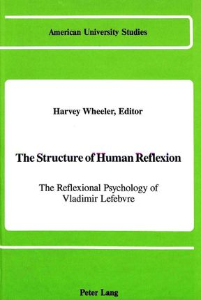 The Structure of Human Reflexion