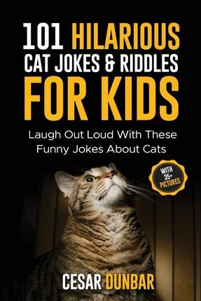 101 Hilarious Cat Jokes & Riddles For Kids