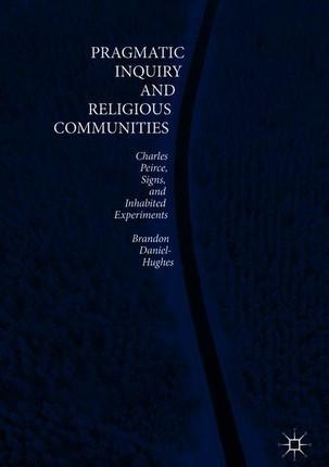 Pragmatic Inquiry and Religious Communities