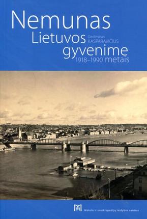 Nemunas Lietuvos gyvenime 1918-1990 metais