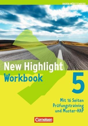 New Highlight  5: 9. Schuljahr. Workbook Baden-Württemberg