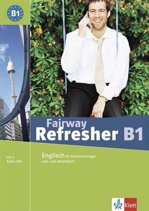 Fairway Refresher B1. Lehr- und Arbeitsbuch + 2 Audio-CDs