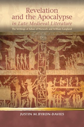 Revelation and the Apocalypse in Late Medieval Literature